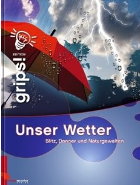 files/skywarn/img/Basics/Unwetter/Buchtipps2/contmedia_unserwettergrips.png